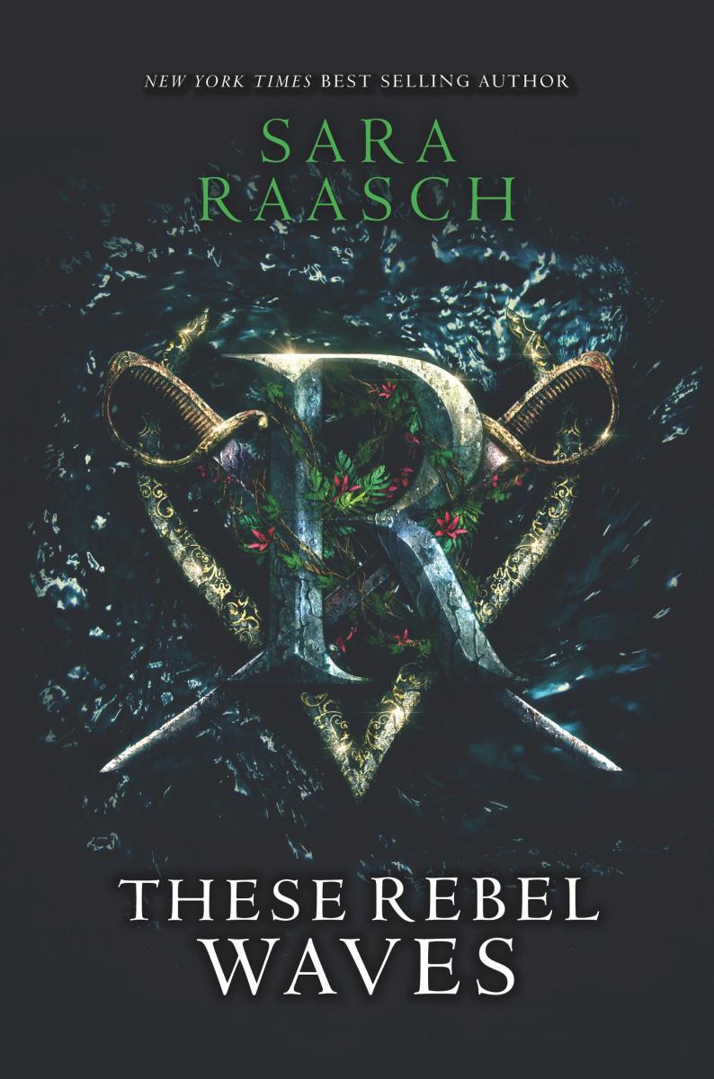 BWW Cover Reveal: THESE REBEL WAVES by Sara Raasch