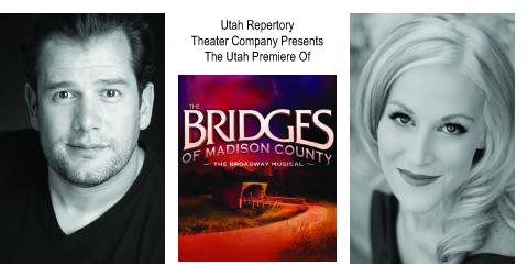 Utah Rep Announces Cast for Utah Premiere of THE BRIDGES OF MADISON COUNTY, Nov. 25-Dec. 10
