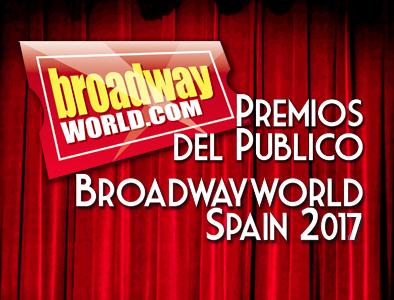 Ganadores de los PREMIOS DEL PÚBLICO BROADWAYWORLD SPAIN 2017