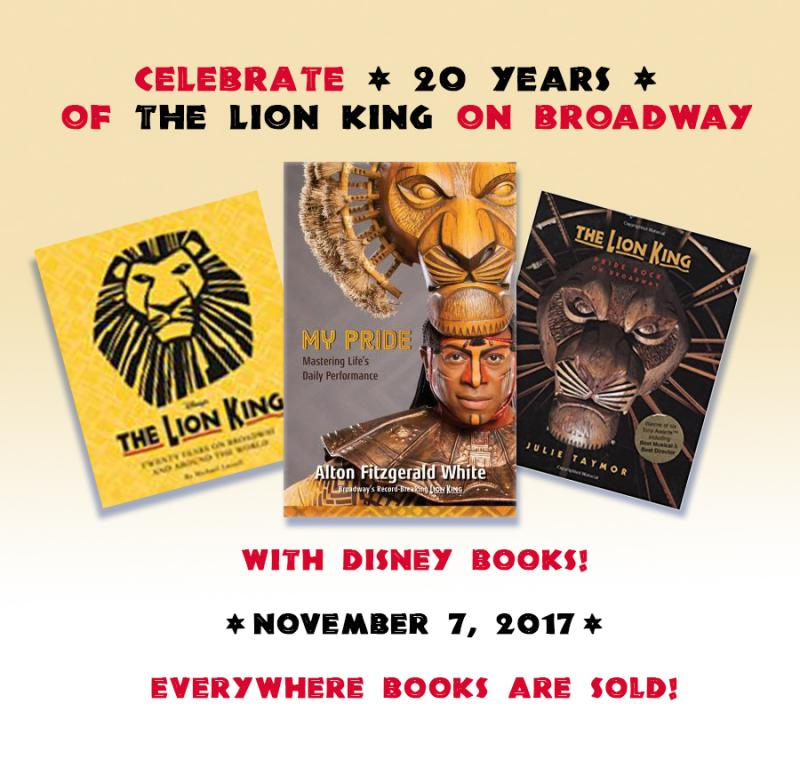 BWW Previews: Celebrate 20 Years of THE LION KING on Broadway with these 3 new titles from Disney Books!