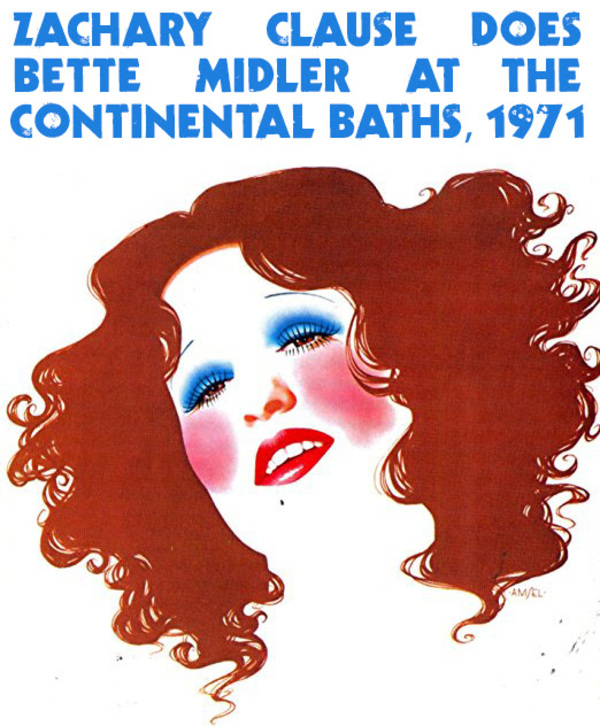 Zachary Clause Does Bette Midler at The Continental Baths, 1971 December 16th, 2017 at the RRAZZ ROOM New Hope, PA