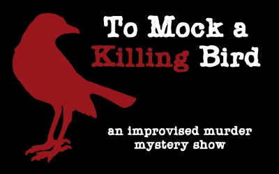 BWW Review: Bring in the New Year Laughing by Going TO MOCK A KILLING BIRD at Theatre Downtown