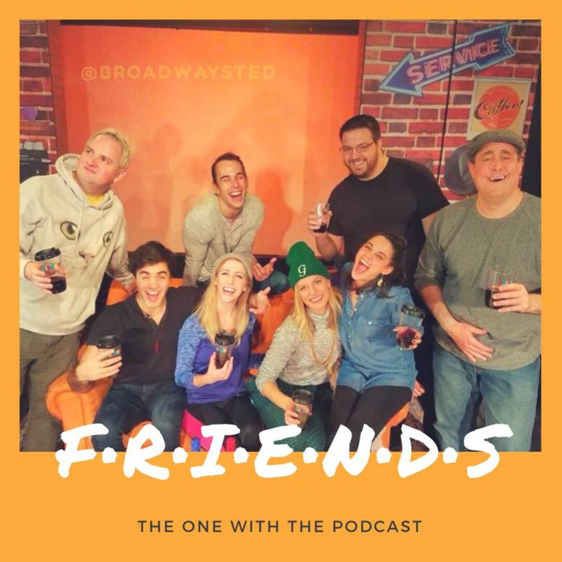 Broadwaysted Ranks their Favorite Movie Musicals and Chats with the Cast of the Off-Broadway FRIENDS Parody