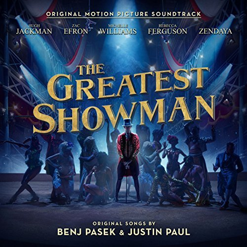 Can THE GREATEST SHOWMAN Soundtrack Keep Its Balance at the Top of the Billboard Charts?