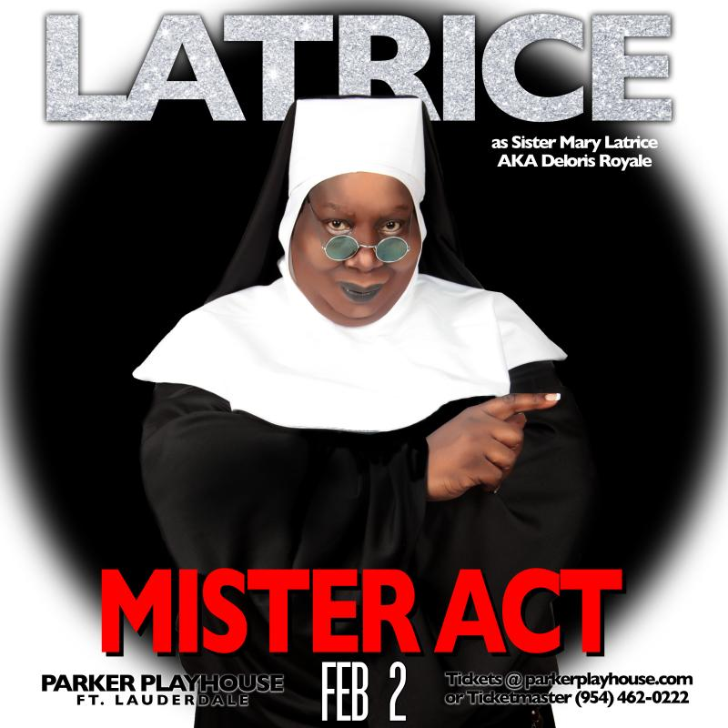 BWW Interviews: LATRICE ROYALE on MISTER ACT, Future Shows, and The Latrice Factor - 'There's No School For This'