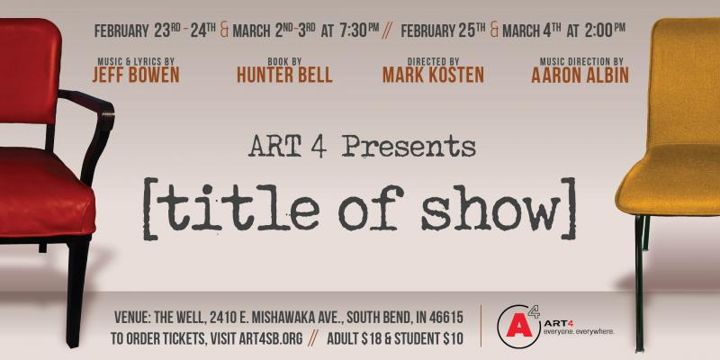 BWW Feature: [TITLE OF SHOW] at Art 4