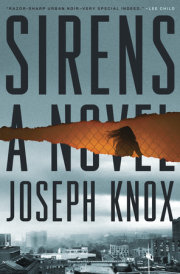 Crown Publishing Releases Joseph Knox's SIRENS