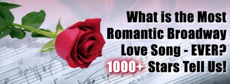 BWW Exclusive: What's the Greatest Broadway Love Song Ever? 1000+ Stars Make Their Picks!