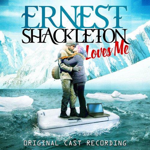 BWW Album Review: ERNEST SHACKLETON LOVES ME (Original Cast Recording) is Full of Adventure