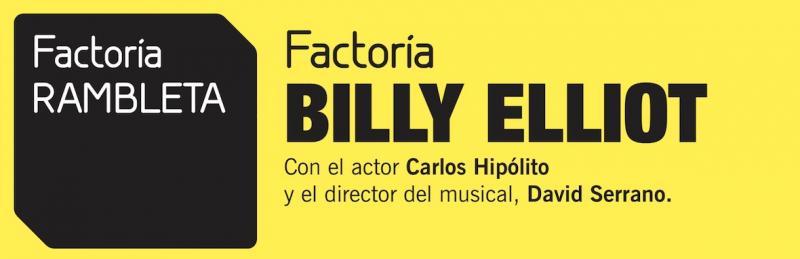 Factoria RAMBLETA acerca BILLY ELLIOT a la audiencia valenciana