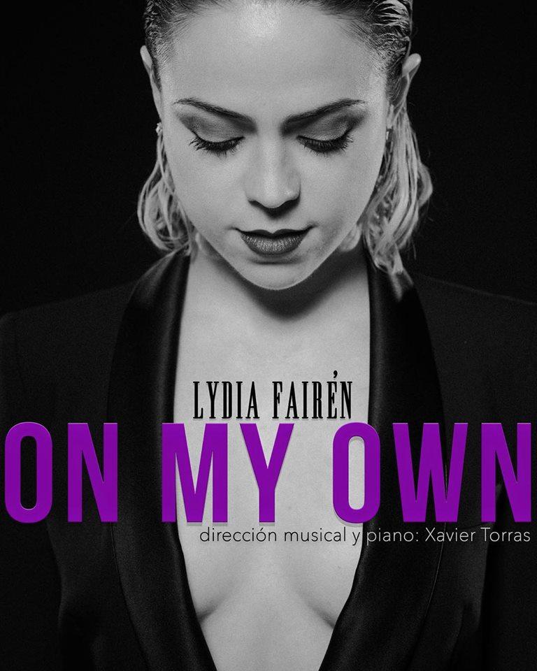 Lydia Fairén presentará ON MY OWN, su primer concierto en solitario