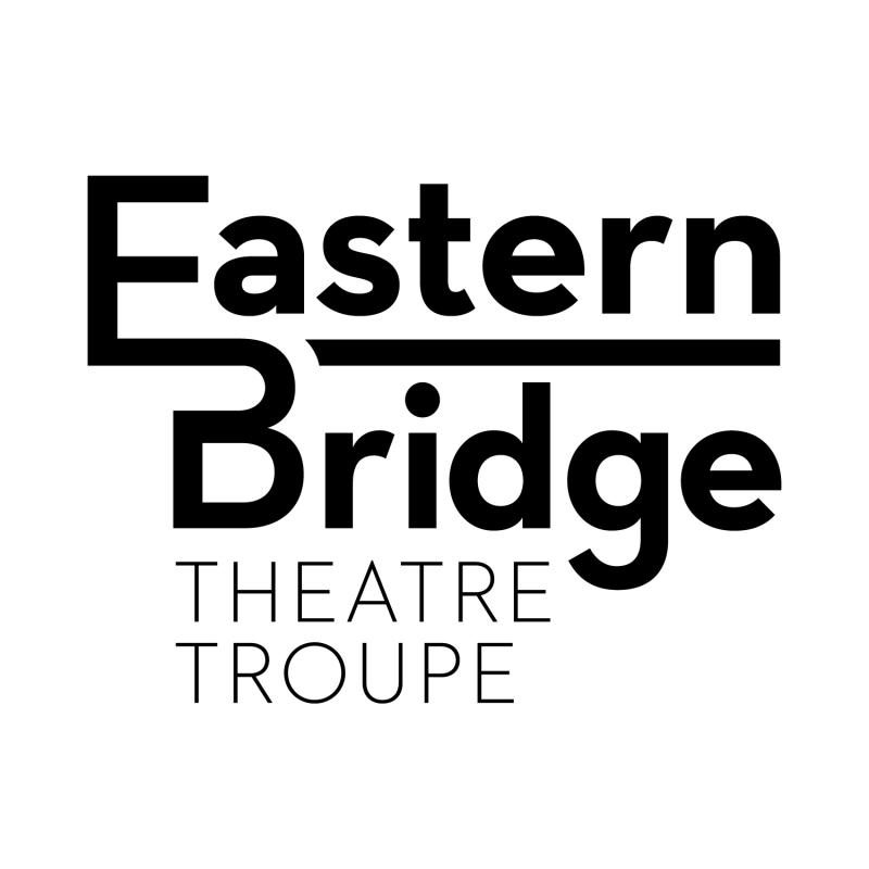 BWW Preview: Eastern Bridge Theatre Troupe Springs Ahead with New Season
