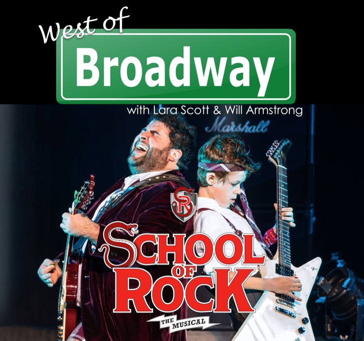 The 'West of Broadway' Podcast Chats about the SCHOOL OF ROCK National Tour