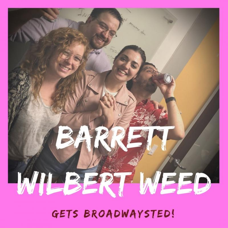 The 'Broadwaysted' Podcast Welcomes MEAN GIRLS' Star Barrett Wilbert Weed