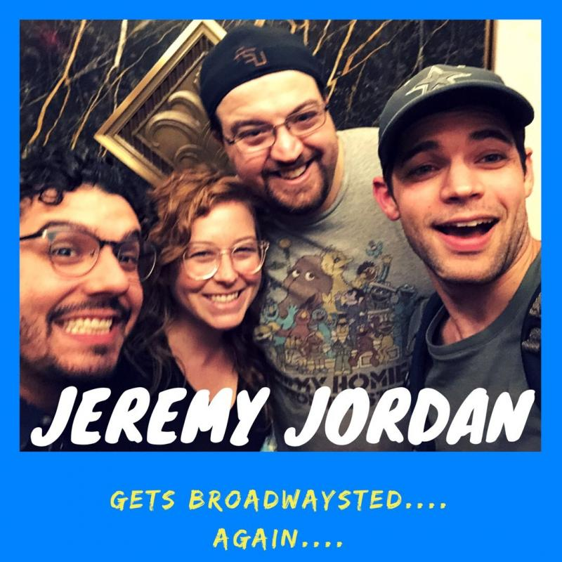 The Third Time's the Charm as the 'Broadwaysted' Podcast Welcomes Back Star of Stage and Screen Jeremy Jordan