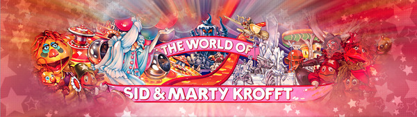 The World of Sid & Marty Krofft Banner