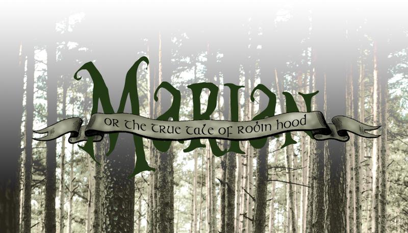 BWW Review: Adam Szymkowicz's MARIAN, OR THE TRUE TALE OF ROBIN HOOD is Truly Legendary