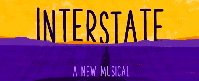 BWW Review: INTERSTATE Fills a Gap in Musical Theatre That Some May Not Even Know Existed