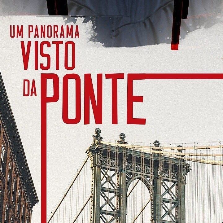 BWW Review: Arthur Miller's UM PANORAMA VISTO DA PONTE (A View from the Bridge) opens in Sao Paulo at Teatro Raul Cortez