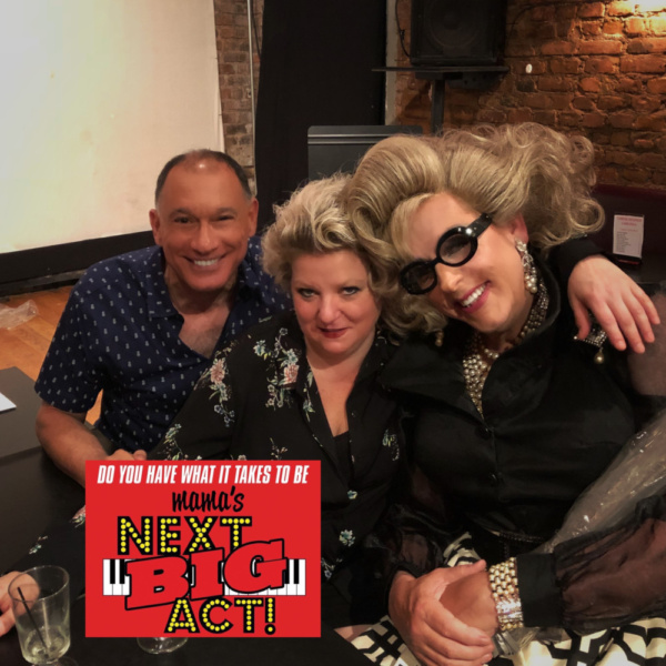 It was a long night of judging, but Frank Dain, Tanya Moberly and Doris Dear picked the TOP 5 of Mama's Next Big Act at Don't Tell Mama's!