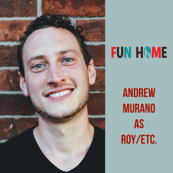 Andrew Murano as Roy/Etc.   Fun Home, SmithtownPAC.  Sept. 8th - Oct. 20th, 2018.  Photo: Courtney Braun.