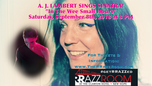 BWW Previews: AJ Lambert's IN THE WEE SMALL HOURS 09/08 at The Rrazz Room