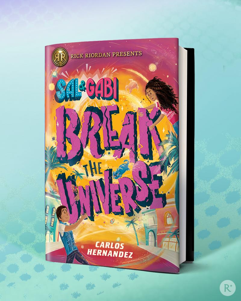 Double Cover Reveal: Rick Riordan Presents Drops Covers for both ARU SHAH AND THE SONG OF DEATH by Roshani Chokshi and SAL AND GABI BREAK THE UNIVERSE by Carlos Hernández