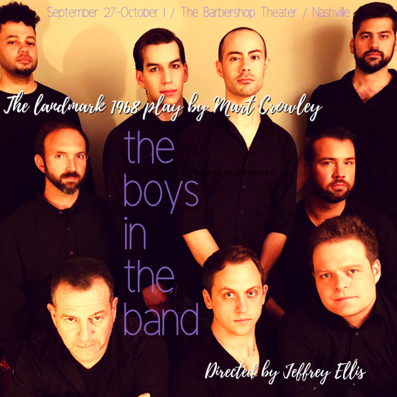 BWW Review: THE BOYS IN THE BAND at Barbershop Theatre is one party you will NOT forget!