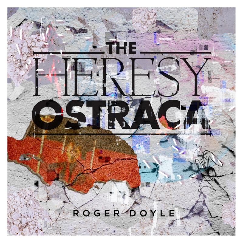 Composer Roger Doyle 'Godfather Of Electronic Music' Album 'The Heresy Ostraca' To Be Released By Heresy Records