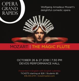 BWW Previews: THE MAGIC FLUTE at Opera Grand Rapids Kicks Off a Fresh New Season!