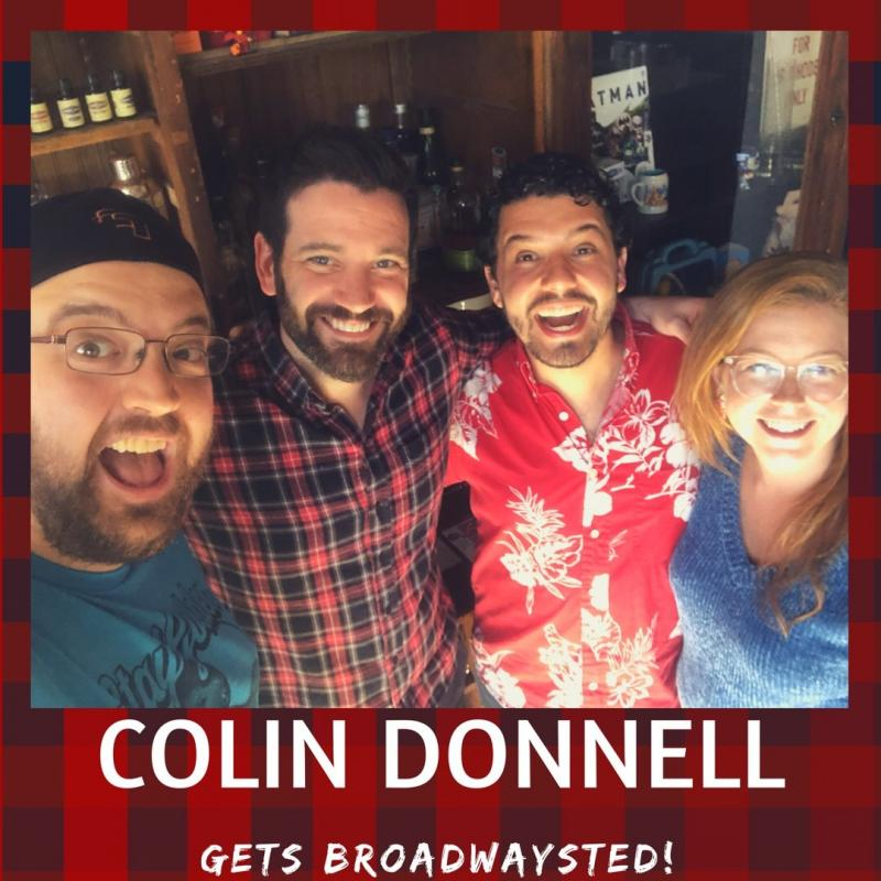 The 'Broadwaysted' Podcast Welcomes Stage and Screen Star Colin Donnell