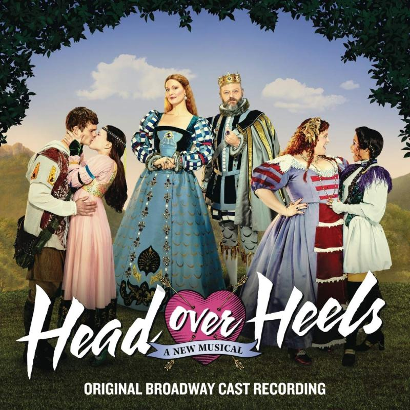 BWW Album Review: HEAD OVER HEELS (Original Broadway Cast Album) Almost Has the Beat