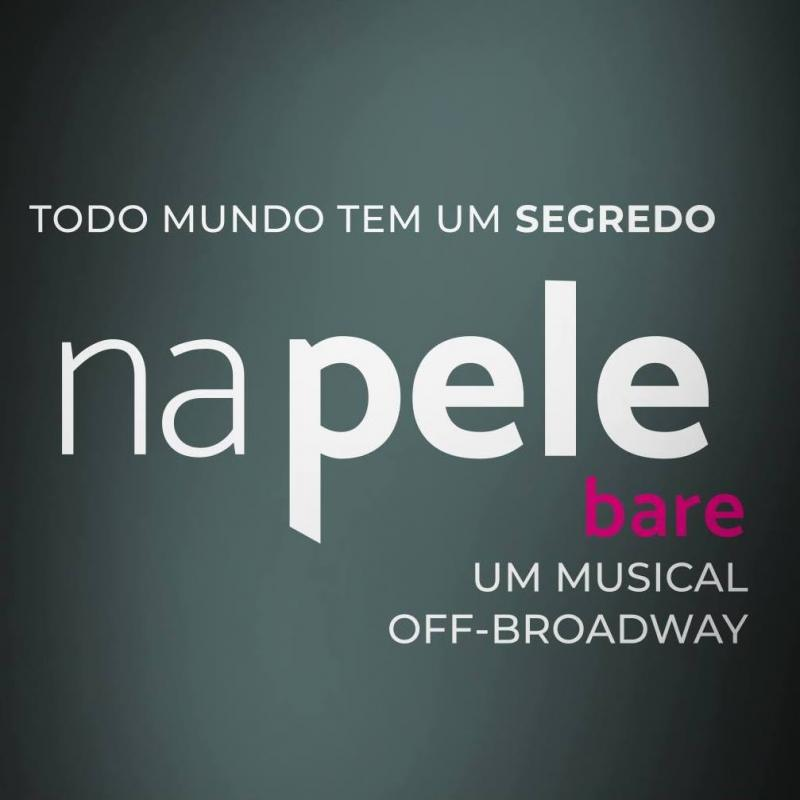 BWW Review: Talking About the Discovery of Sexuality 'na pele' (bare the musical) Opens in Brazil