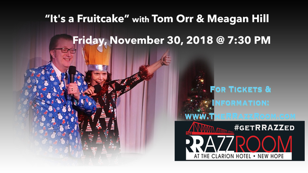 It's a Fruitcake with Tom Orr & Meagan Hill  Photo