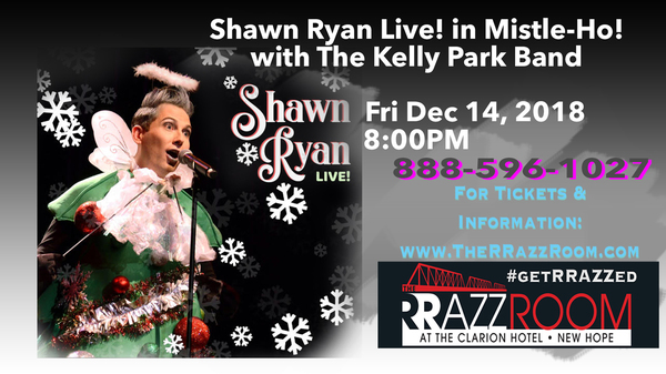 Shawn Ryan Live! in Mistle-Ho! with The Kelly Park Band