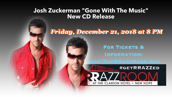 """Josh Zuckerman """"Gone With The Music"""" New CD Release party"""