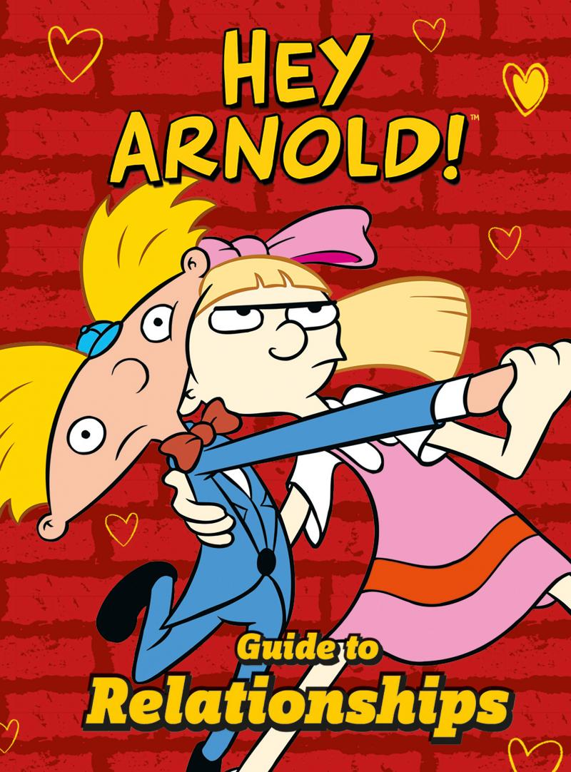 Nickelodeon Rugrats: GUIDE TO ADULTING & Nickelodeon Hey Arnold!: GUIDE TO RELATIONSHIPS