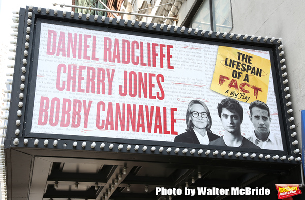 Theatre Marquee for Daniel Radcliffe, Cherry Jones, and Bobby Cannavale starring in 'The Lifespan of a Fact' directed by Leigh Silverman at Studio 54 on July 31, 2018 in New York City.