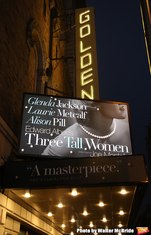 "Theatre Marquee for the Opening Night Curtain Call for ""Three Tall Women"" starring Alison Pill, Glenda Jackson and Laurie Metcalf at the Golden Theatre on 3/29/2018 in New York City."