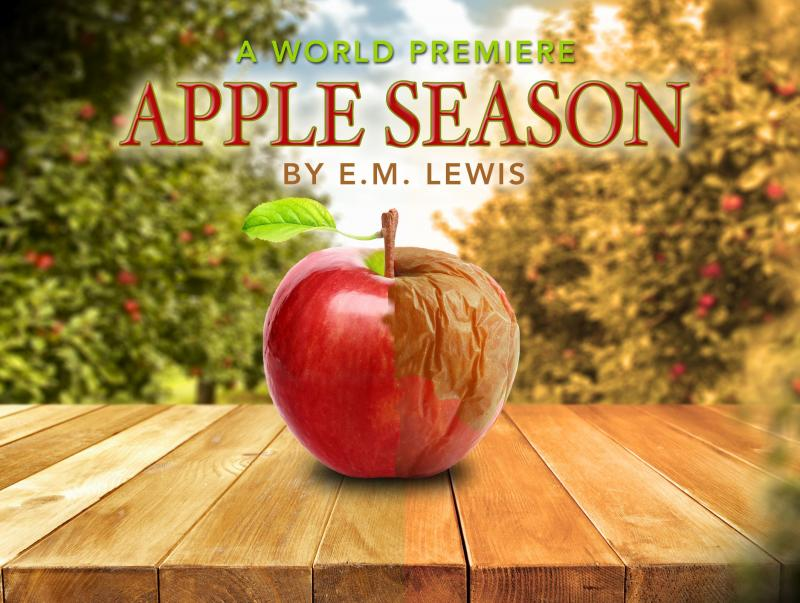 BWW Interview: Playwright E.M. Lewis and APPLE SEASON at NJ Rep 1/10 to 2/10