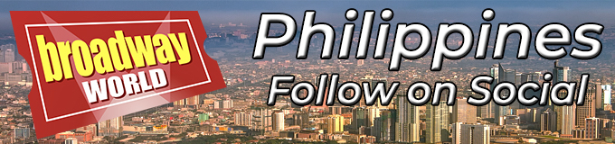 Follow BroadwayWorld Philippines For Ticket Deals, Exclusive Photos, Videos and More!