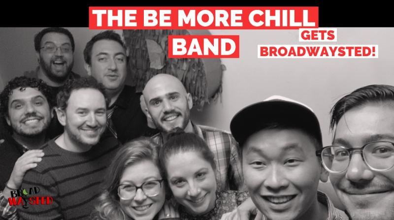The 'Broadwaysted' Podcast Welcomes BE MORE CHILL's Music Director Emily Marshall and Band