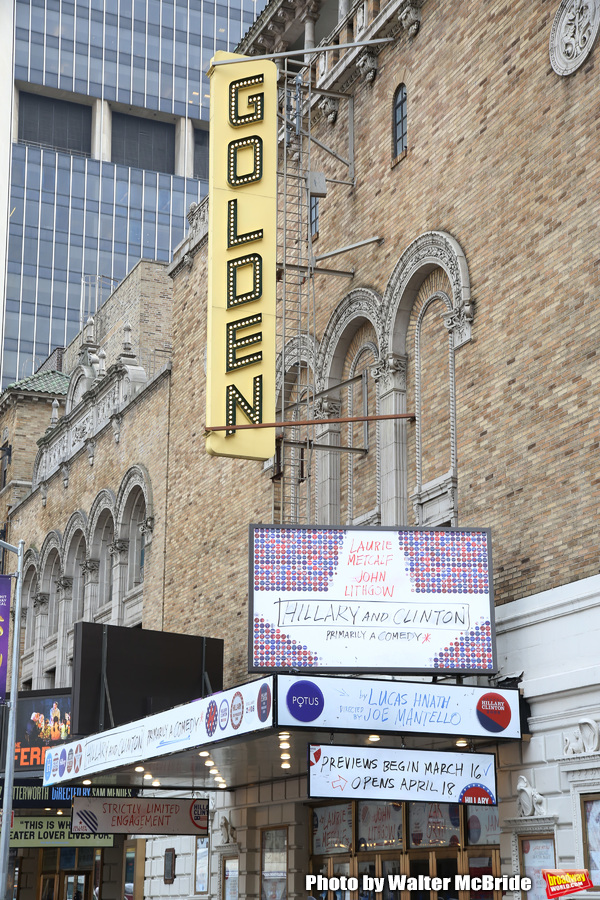 """Theatre Marquee unveiling for Lucas Hnath's new drama """"Hillary & Clinton"""" starring Laurie Metcalf and John Lithgow with direction by Joe Mantello at the Golden Theatre on February 8, 2019 in New York City."""