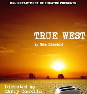 BWW Review: TRUE WEST at OSU Department Of Theatre