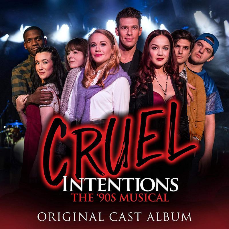 BWW Album Review: CRUEL INTENTIONS: THE '90S MUSICAL (Original Cast Album) Rests On Nostalgia