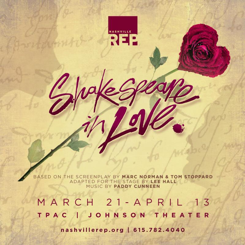 FRIDAY 5 (+1): Nashville Repertory Theatre's SHAKESPEARE IN LOVE Opens Saturday 3/23