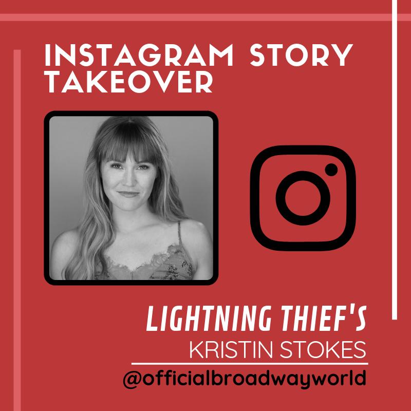 LIGHTNING THIEF's Kristin Stokes Takes Over Instagram Tomorrow!