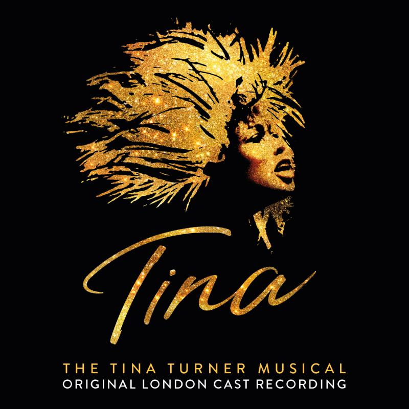 BWW Album Review: TINA – THE TINA TURNER MUSICAL (Original London Cast Recording) Lets Adrienne Warren Shine