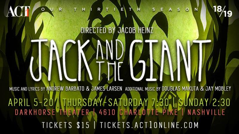 Thursday's FRIDAY 5 (+1): ACT 1's Season Continues With The World Premiere of JACK AND THE GIANT