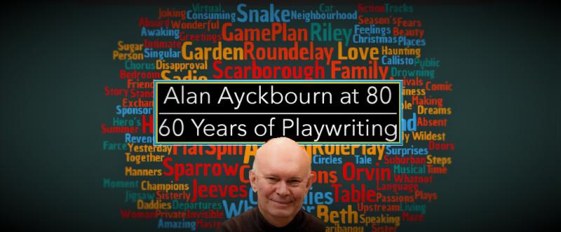 BWW Feature: AYCKBOURN AT 80